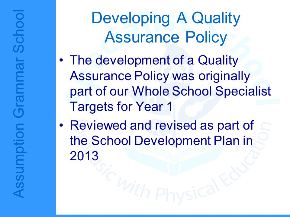 Developing A Quality Assurance Policy