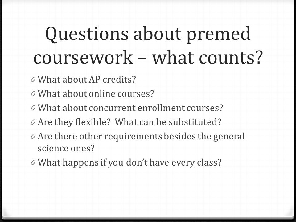 Questions about premed coursework – what counts