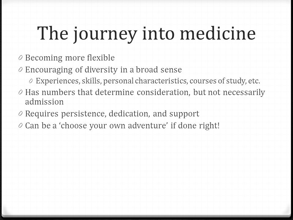 The journey into medicine