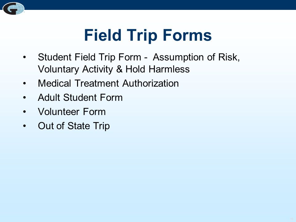 Field Trip Forms Student Field Trip Form - Assumption of Risk, Voluntary Activity & Hold Harmless.