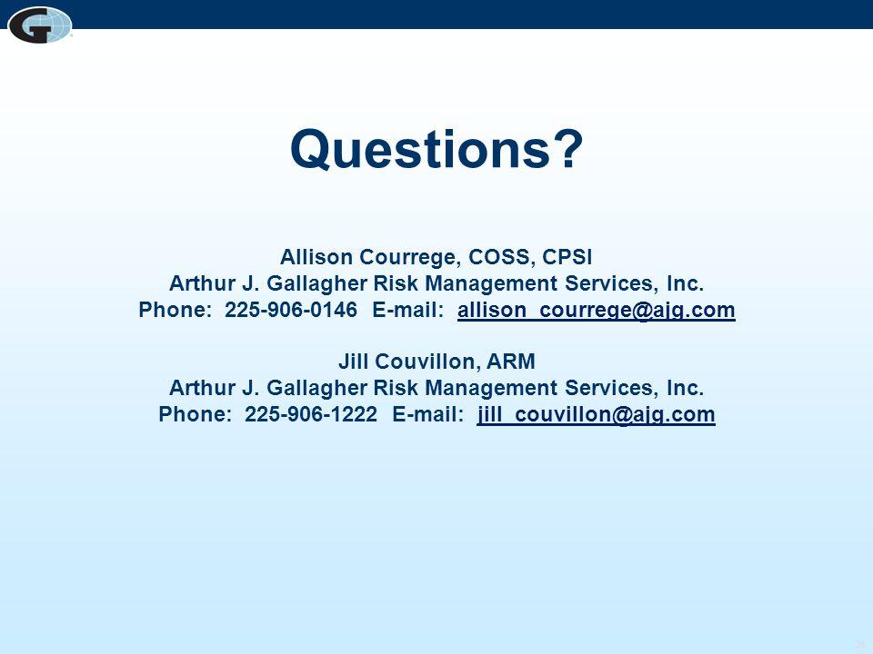 Questions. Allison Courrege, COSS, CPSI Arthur J