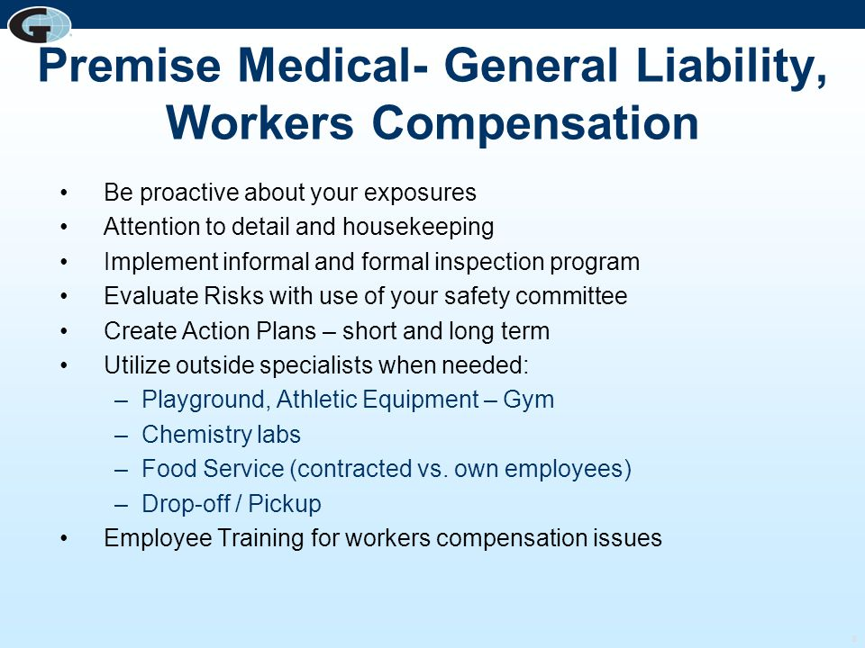 Premise Medical- General Liability, Workers Compensation