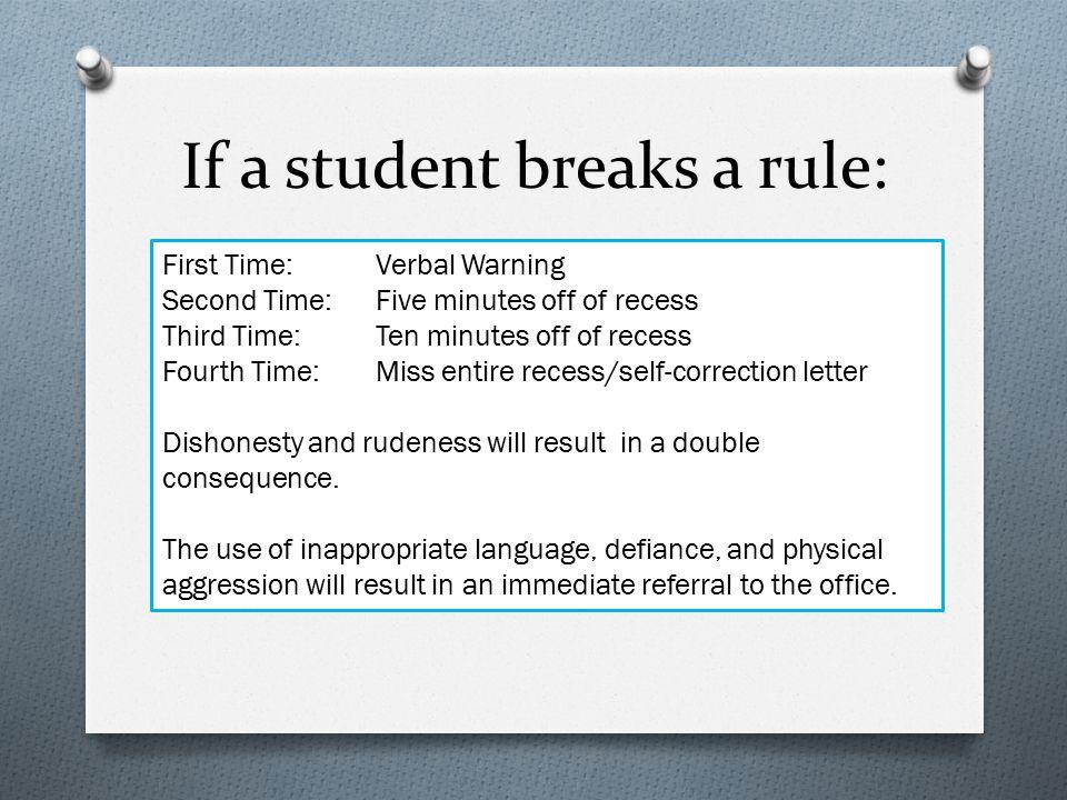 If a student breaks a rule: