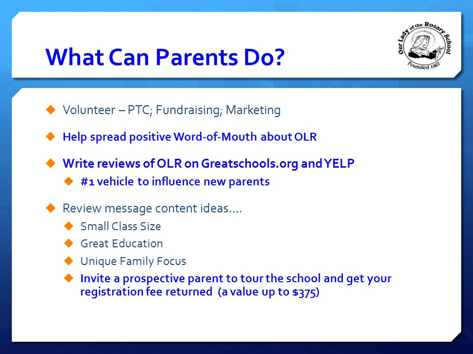 What Can Parents Do Volunteer – PTC; Fundraising; Marketing
