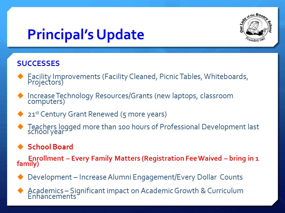 Principal's Update SUCCESSES