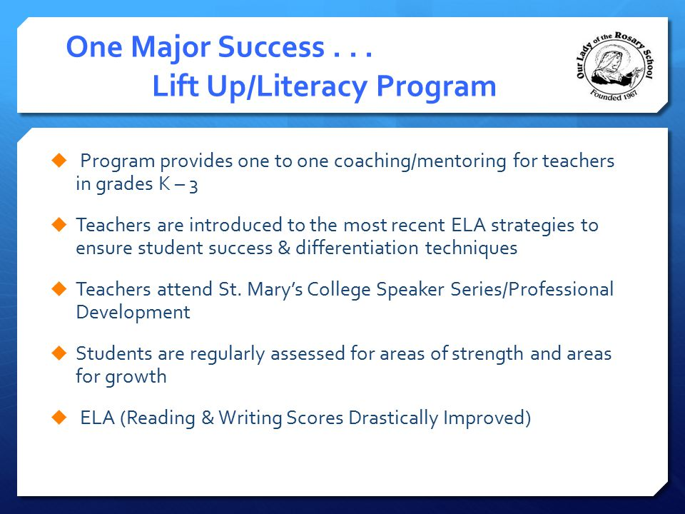 One Major Success . . . Lift Up/Literacy Program