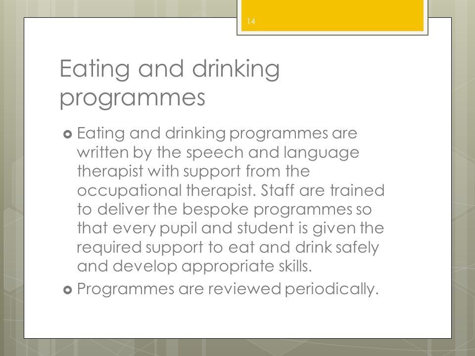 Eating and drinking programmes