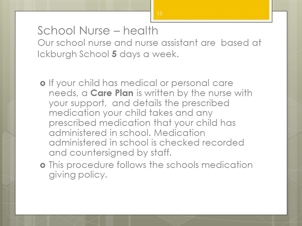 School Nurse – health Our school nurse and nurse assistant are based at Ickburgh School 5 days a week.