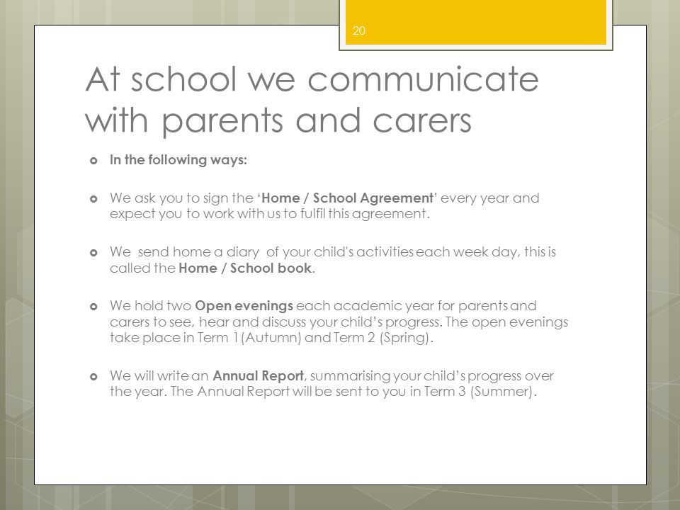 At school we communicate with parents and carers