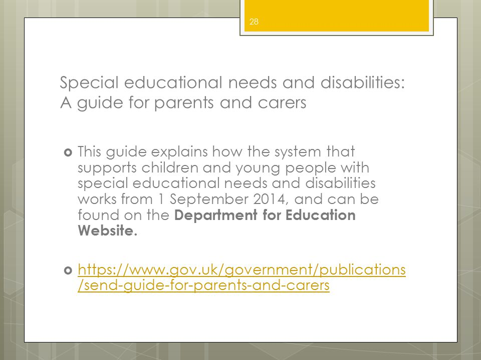 Special educational needs and disabilities: A guide for parents and carers