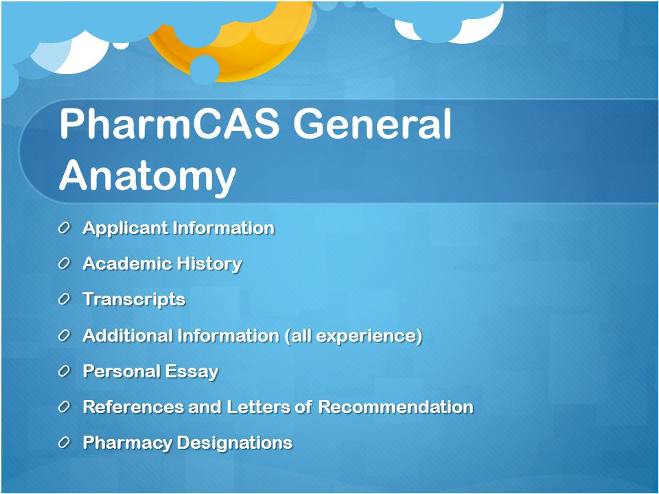 PharmCAS General Anatomy