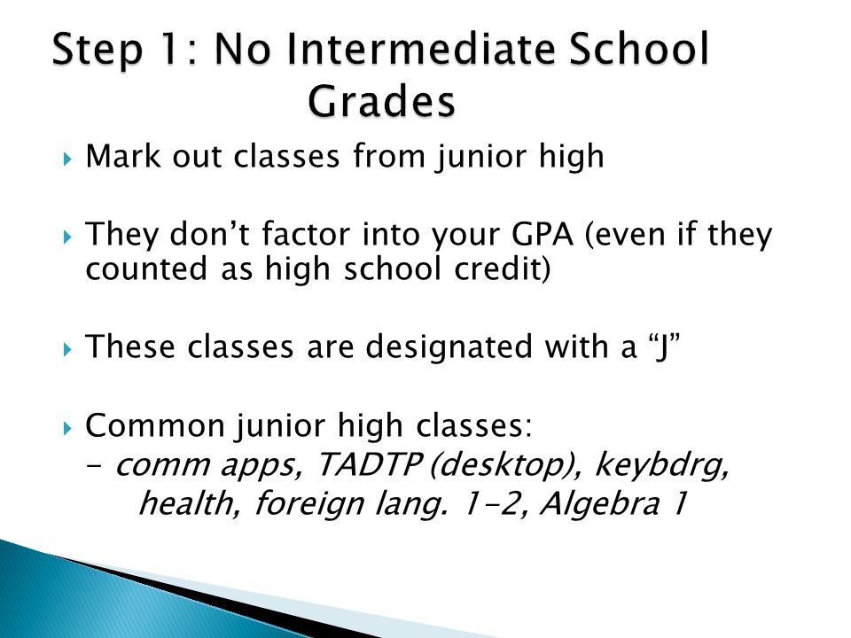 Step 1: No Intermediate School Grades