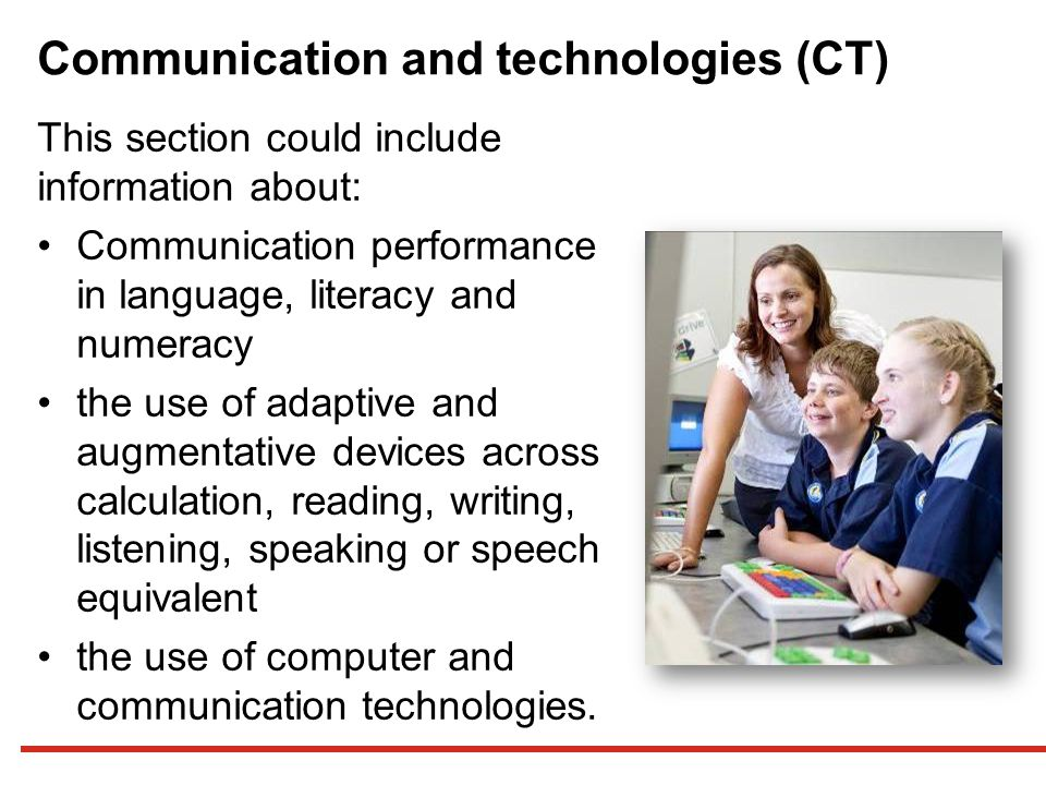Communication and technologies (CT)