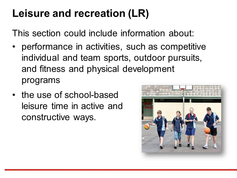 Leisure and recreation (LR)