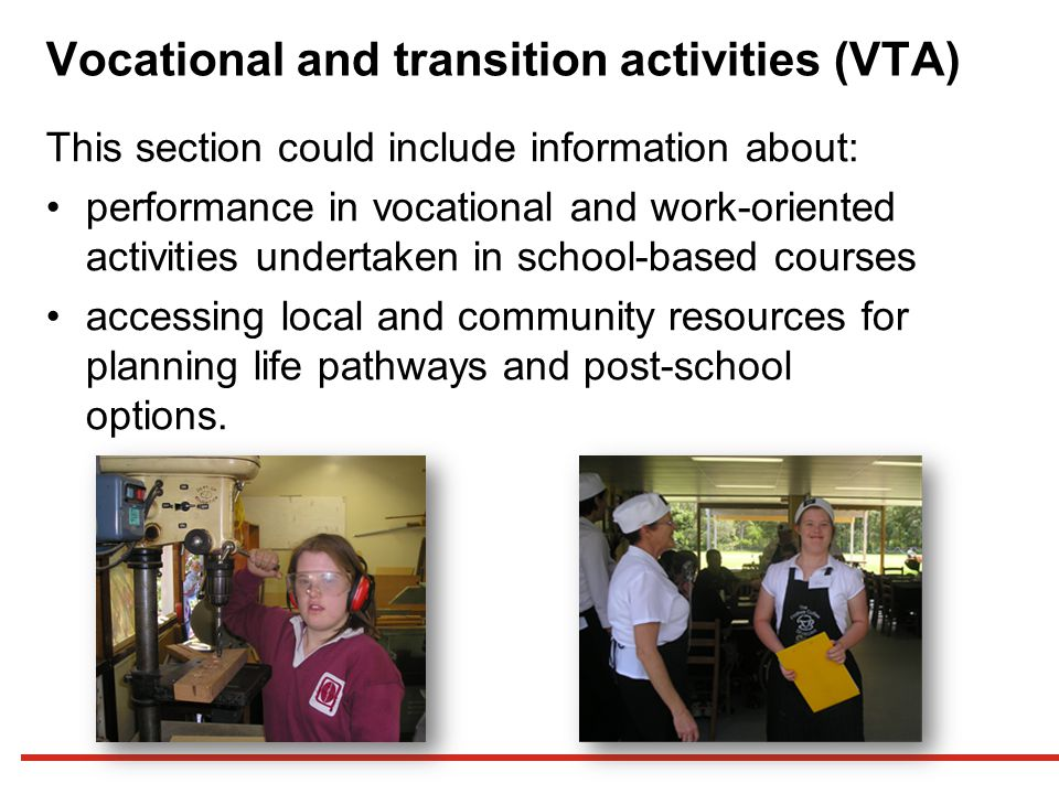 Vocational and transition activities (VTA)