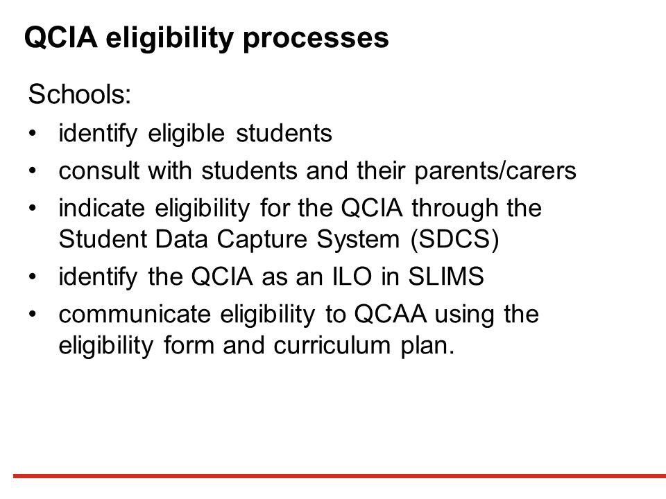 QCIA eligibility processes