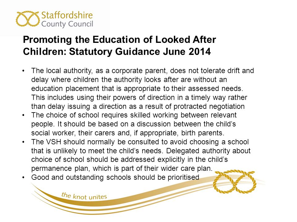 Promoting the Education of Looked After Children: Statutory Guidance June 2014