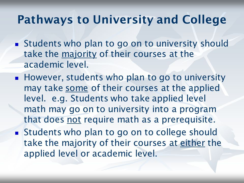 Pathways to University and College
