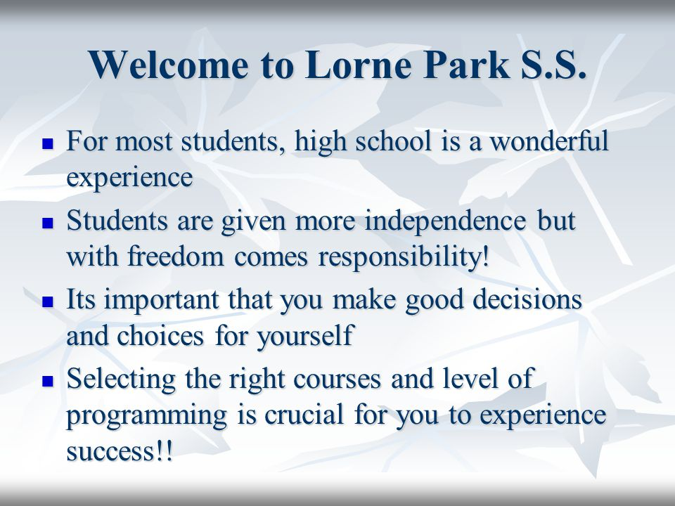 Welcome to Lorne Park S.S.