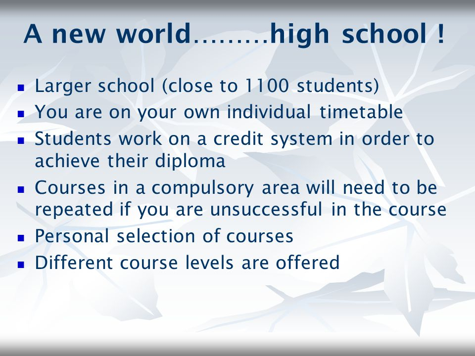 A new world………high school !