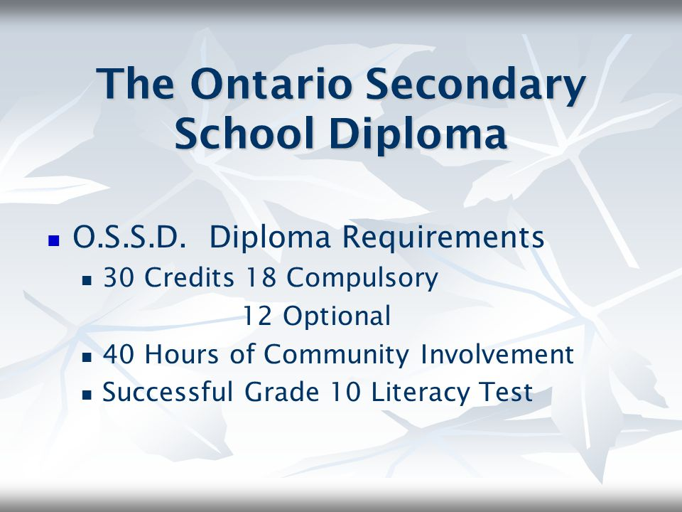 The Ontario Secondary School Diploma
