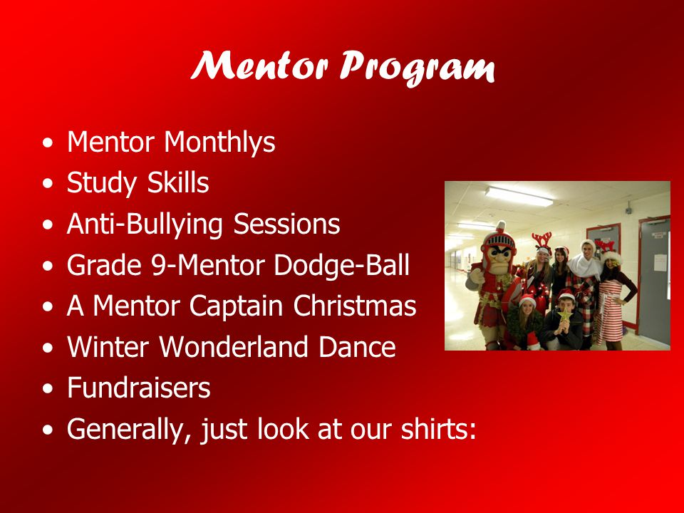 Mentor Program Mentor Monthlys Study Skills Anti-Bullying Sessions
