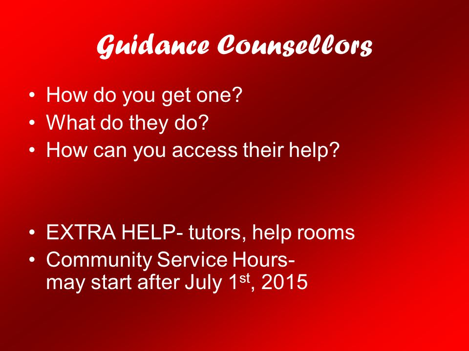 Guidance Counsellors How do you get one What do they do
