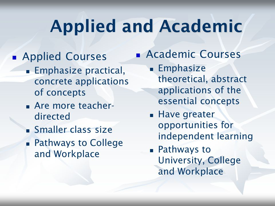 Applied and Academic Academic Courses Applied Courses