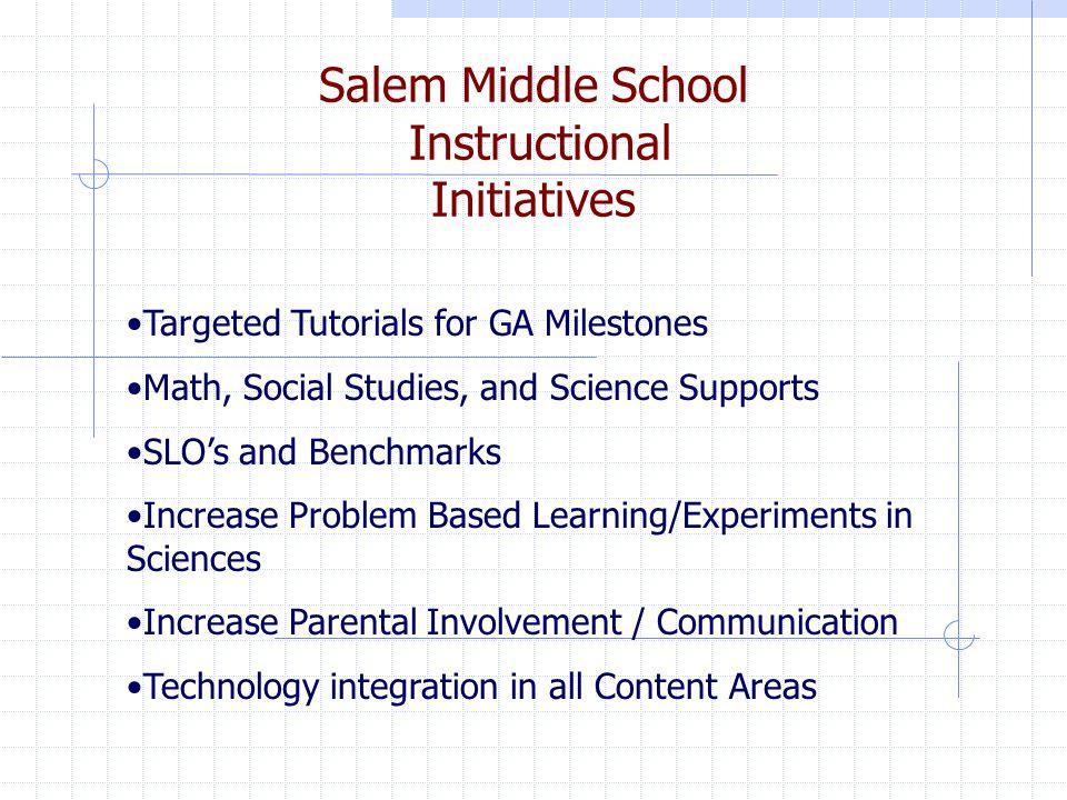 Salem Middle School Instructional Initiatives