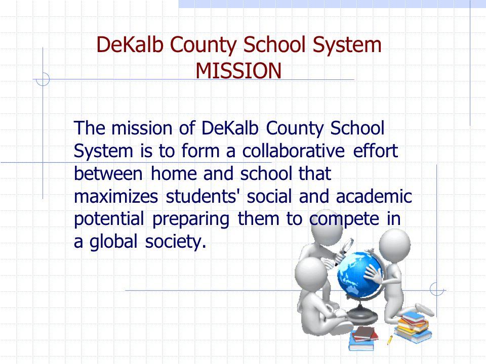 DeKalb County School System MISSION
