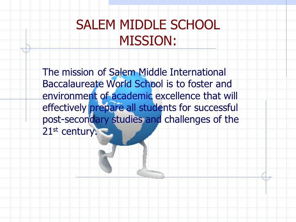 SALEM MIDDLE SCHOOL MISSION: