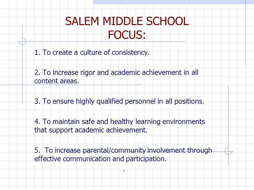 SALEM MIDDLE SCHOOL FOCUS: