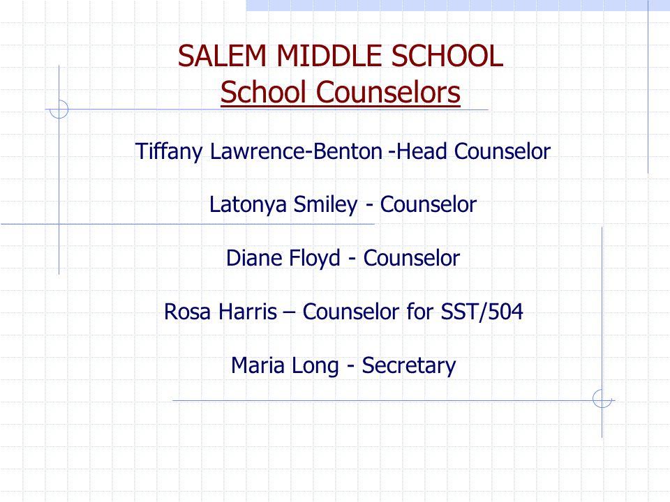 SALEM MIDDLE SCHOOL School Counselors