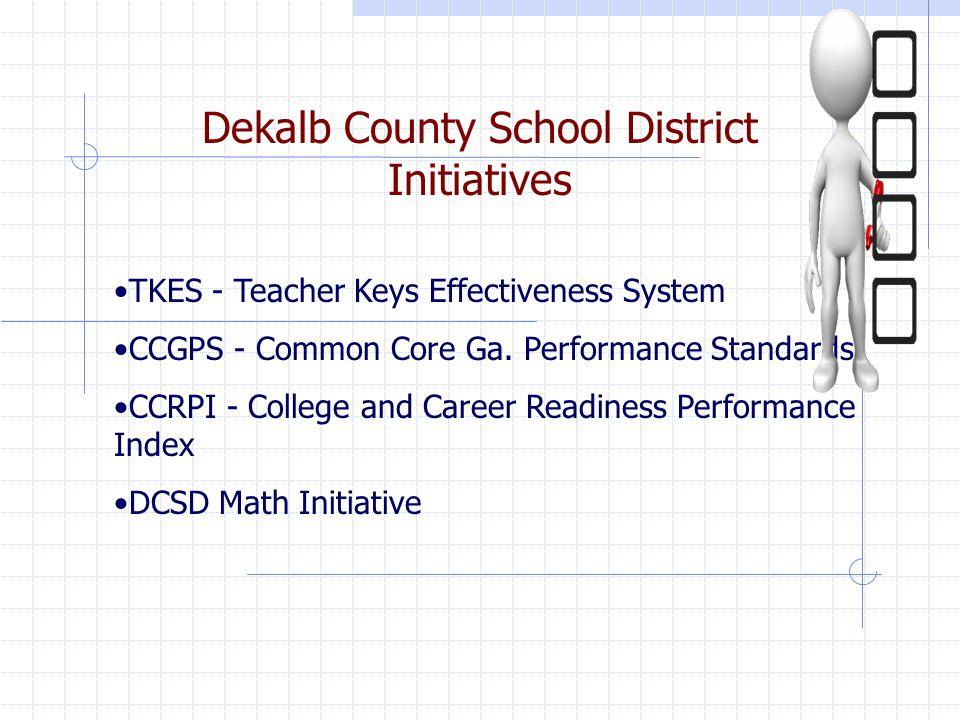 Dekalb County School District Initiatives