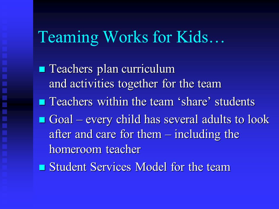 Teaming Works for Kids…