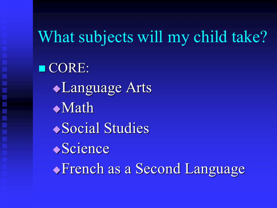 What subjects will my child take