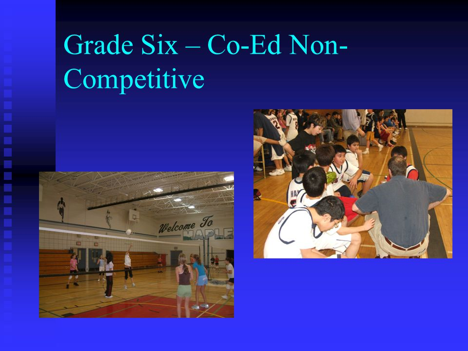 Grade Six – Co-Ed Non-Competitive