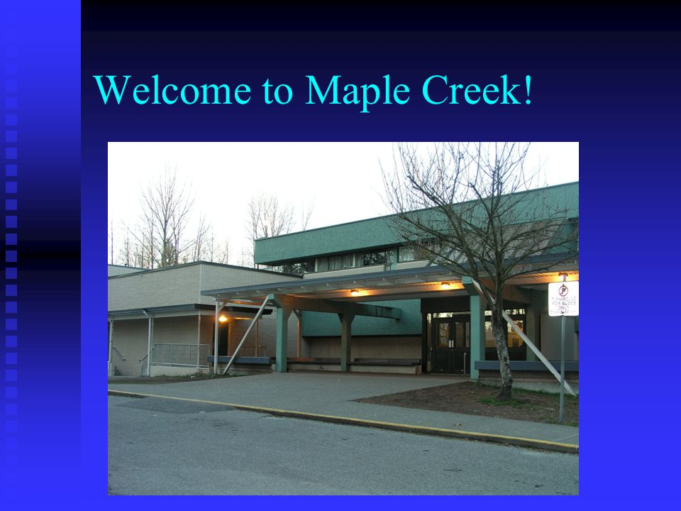 Welcome to Maple Creek!