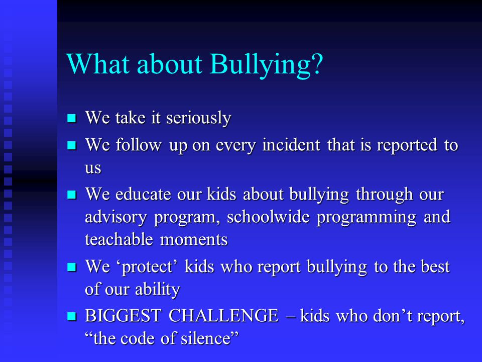What about Bullying We take it seriously
