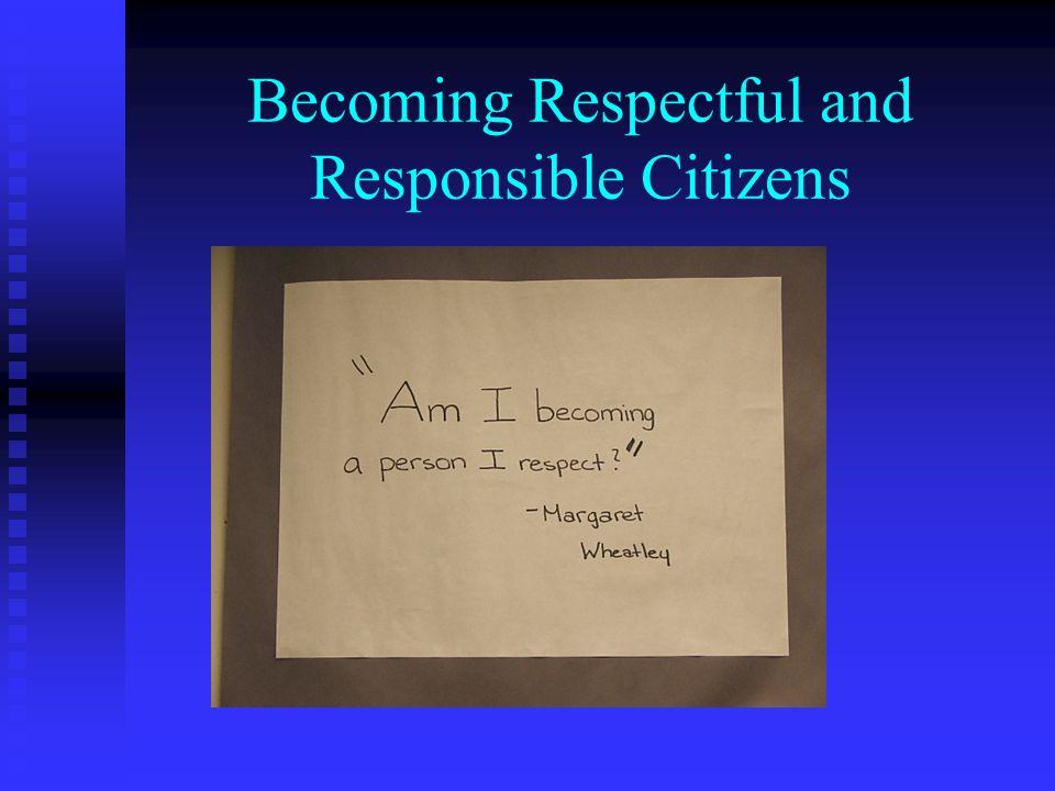 Becoming Respectful and Responsible Citizens