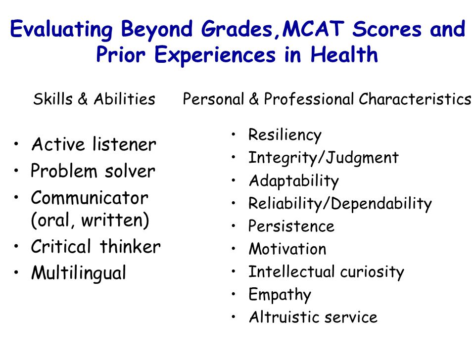 Evaluating Beyond Grades,MCAT Scores and Prior Experiences in Health