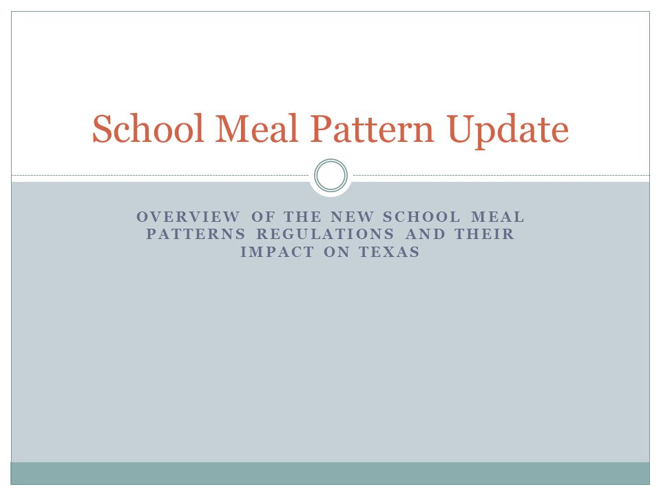School Meal Pattern Update