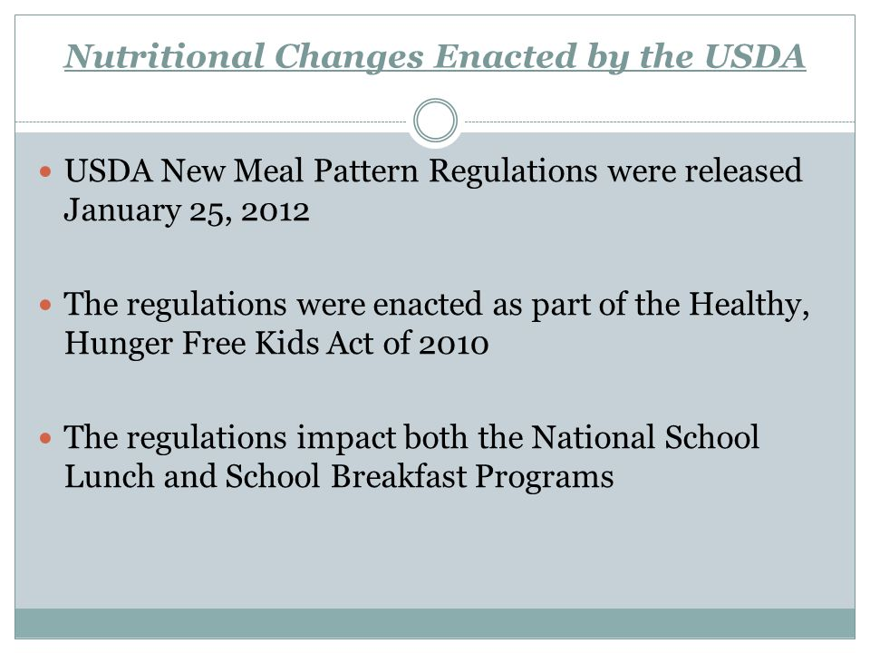 Nutritional Changes Enacted by the USDA