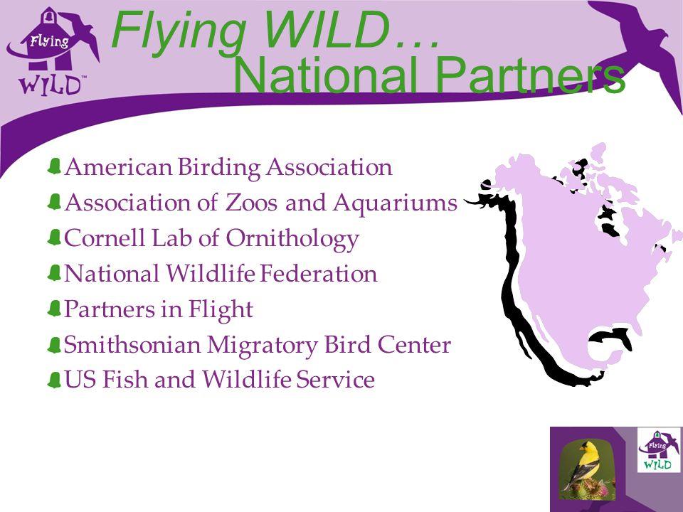 Flying WILD… National Partners American Birding Association
