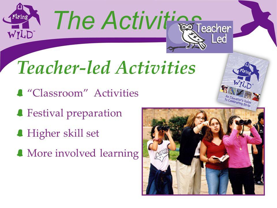 The Activities Teacher-led Activities Classroom Activities