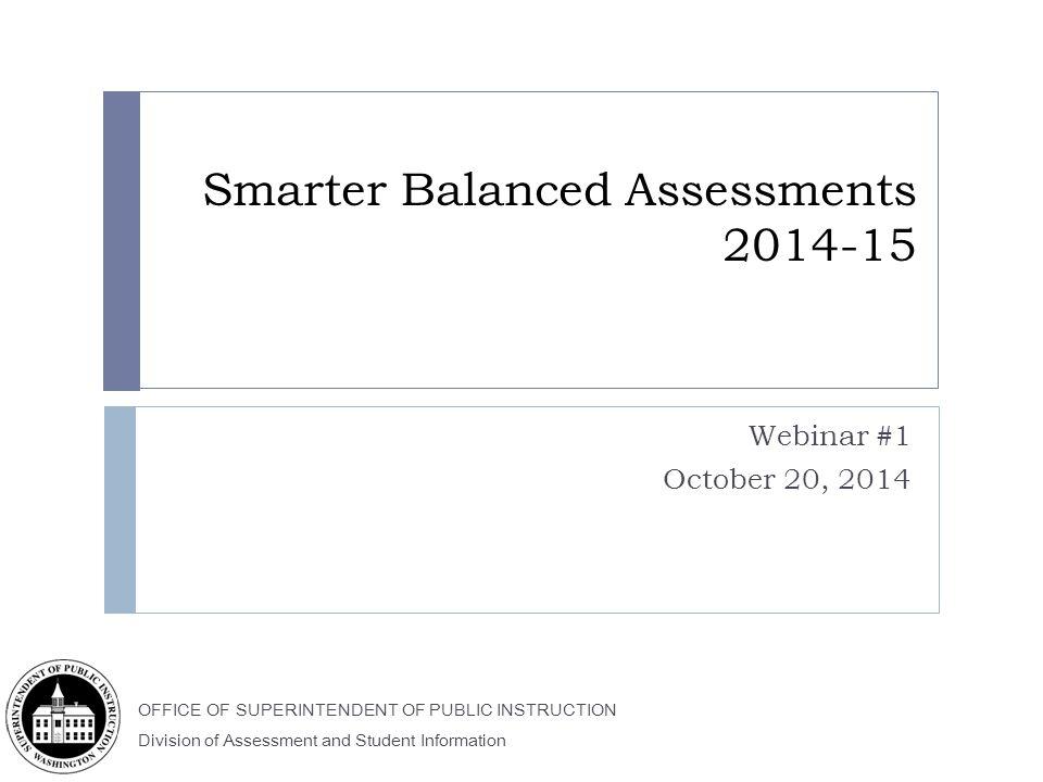 Smarter Balanced Assessments 2014-15