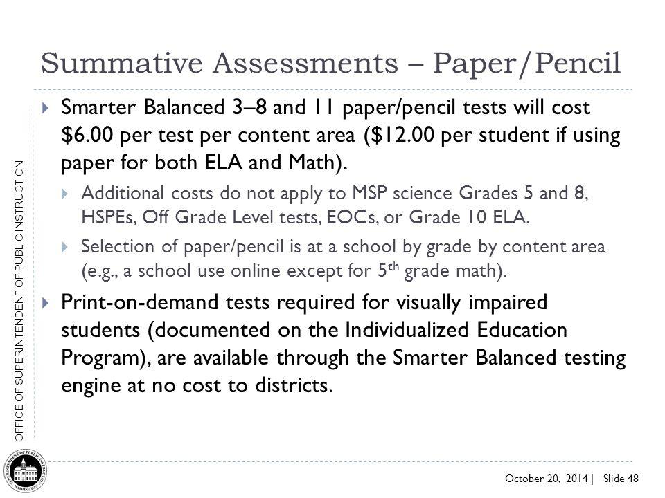 Summative Assessments – Paper/Pencil