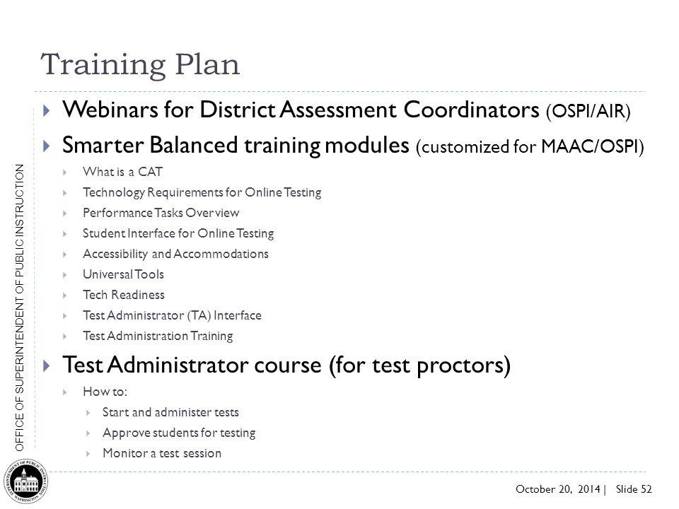 Training Plan Webinars for District Assessment Coordinators (OSPI/AIR)