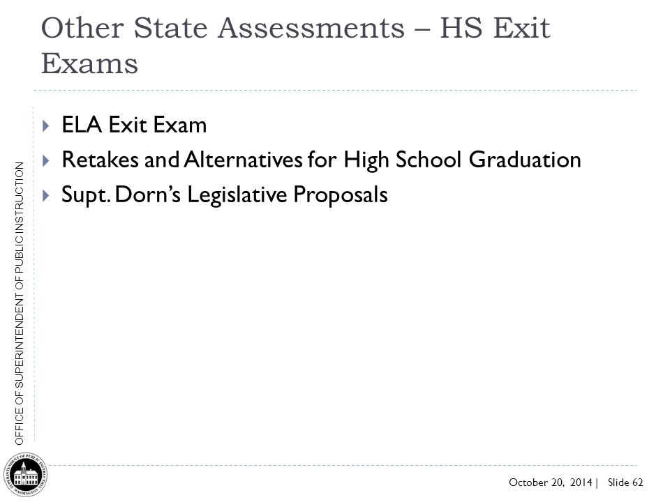 Other State Assessments – HS Exit Exams