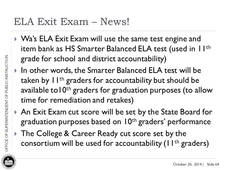 ELA Exit Exam – News!